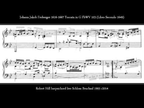 J J  Froberger Lamento F Minor Ferdinand III Robert Hill harpsichord