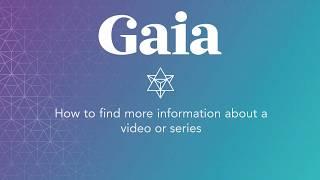 Gaia.com HOW TO: More Info