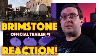 REACTION! Brimstone Official Trailer #1 - Dakota Fanning Movie 2017