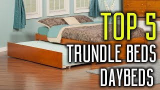 Best Trundle Beds 2018 - Trundle Beds & Twin Daybeds Reviews