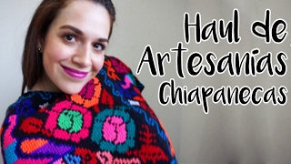 Haul de Artesanías Mexicanas - Chiapanecas
