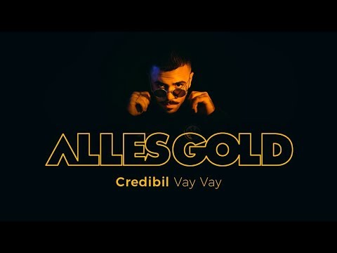 Credibil - Vay Vay [ Alles Gold Session ]