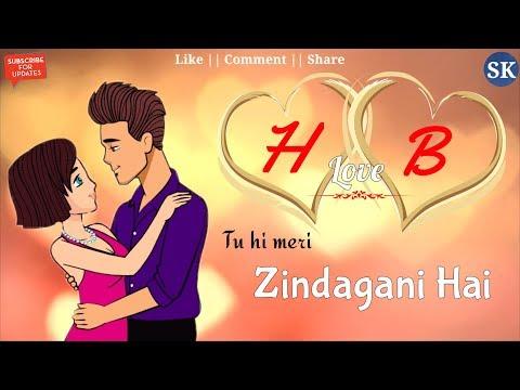 H Love B Letter WhatsApp Status | H💞B Name | H💞B Naam | H💞B Alphabet | H Love B | WhatsApp Status