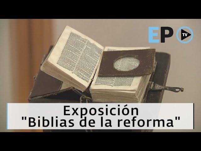 El Progreso TV ►La vieja cárcel alberga la exposición 'Biblias de la reforma'