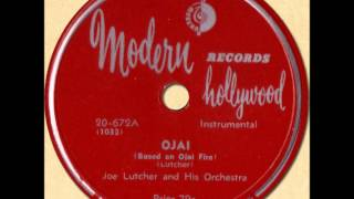 JOE LUTCHER - OJAI (Based on Ojai Fire) [Modern 20-672] 1949
