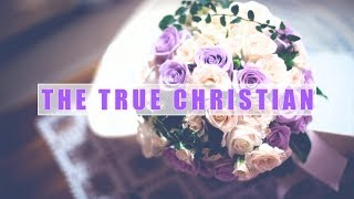 The True Christian (David Wilkerson)