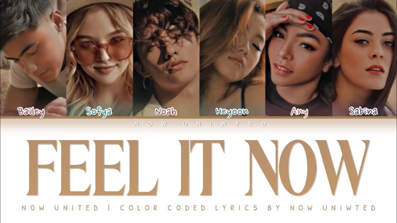 "NOW UNITED - ""Feel It Now"" 