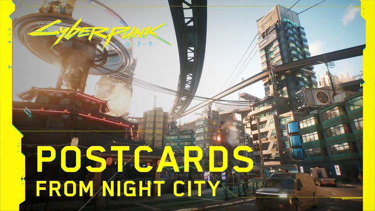 Cyberpunk 2077 — Postcards from Night City
