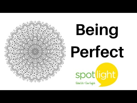 Being Perfect - Practice English With Spotlight