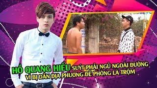 Hồ Quang Hiếu suýt phải ngủ ngoài đường vì bị dân địa phương đề phòng là trộm 😅