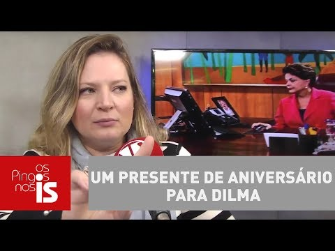 Joice Hasselmann: Um presente de aniversário para Dilma