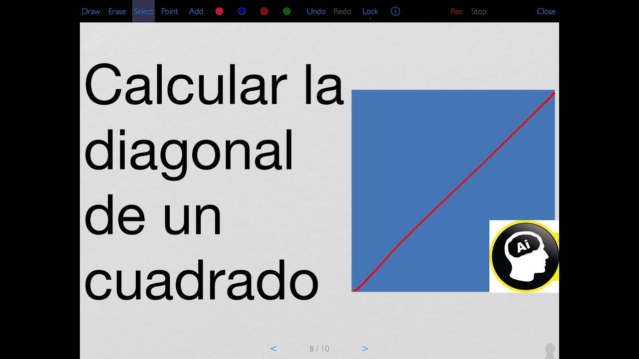 Calcular La Diagonal De Un Cuadrado Cuyo Lado Mide 2 Cm Youtube