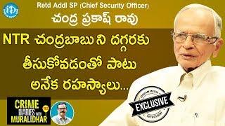 Rtd Additional SP K Chandra Prakash Rao Full Interview Crime Diaries With Muralidhar 62