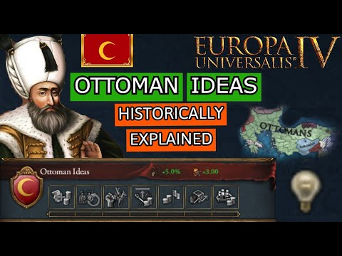 EU4-Ottoman National Ideas Historically EXPLAINED! |
