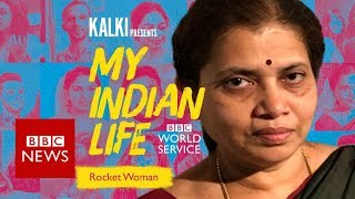 My Indian Life: Rocket Woman, From India to Mars  - BBC News