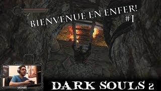 Dark Souls 2: la fourberie est de mise | FR PS3 1080p