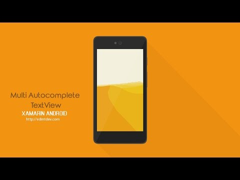 Xamarin Android Tutorial - Multi Autocomplete TextView