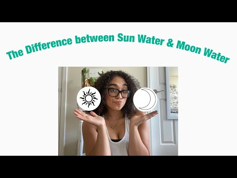 Difference between Sun Water and Moon Water 💦