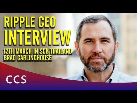 Ripple CEO Interview 12th March in SCB Thailand - Brad Garlinghouse
