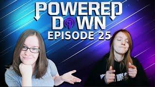 Video Powered Down #25 - Getting Sponsorships & Moving Far Away download MP3, 3GP, MP4, WEBM, AVI, FLV November 2017