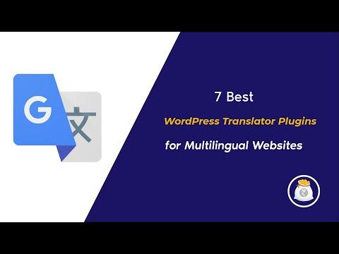 7 Best WordPress Translation Plugins for Multilingual Websites in 2020