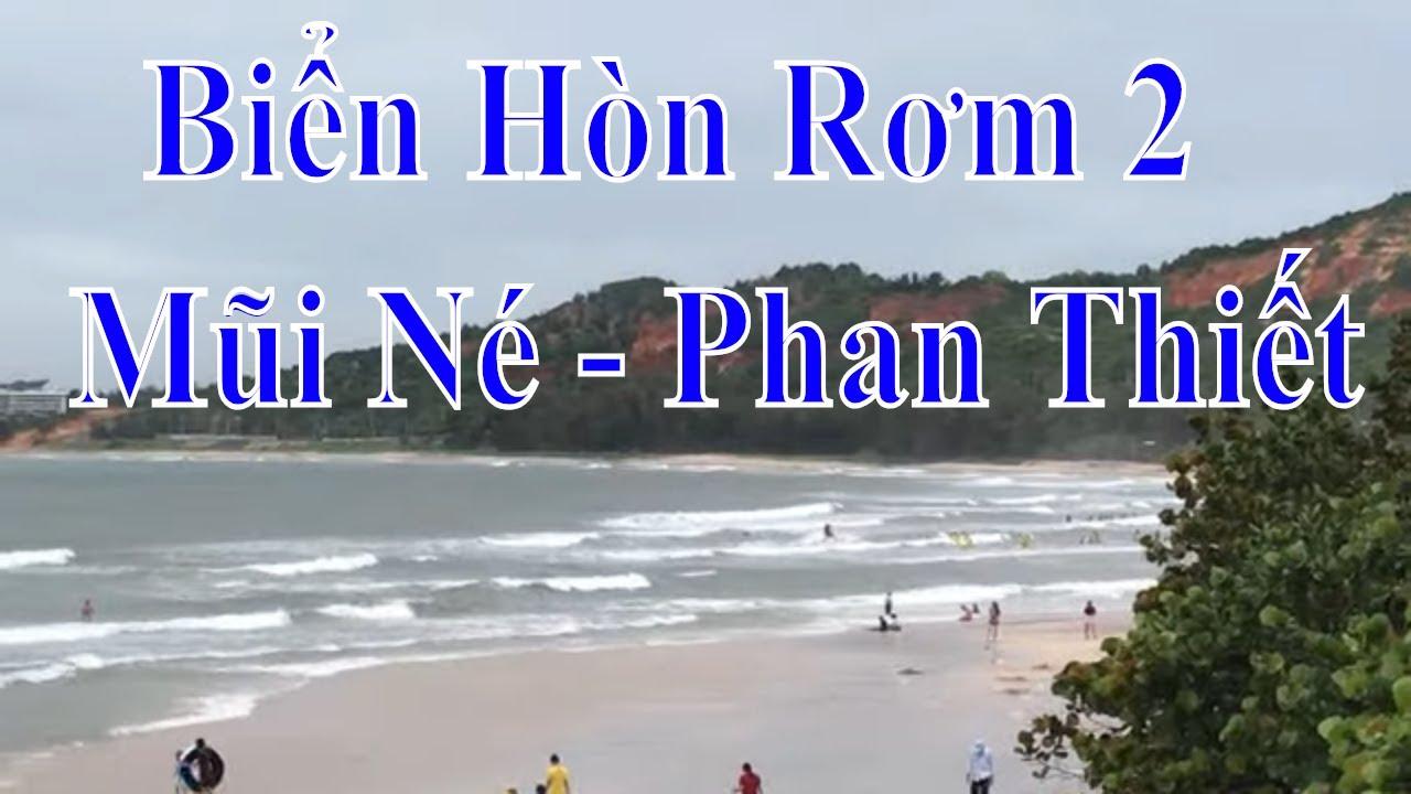 Quanh biển Hòn Rơm  2 – Mũi Né – Phan Thiết  =nhac hay anh đep du lich kham pha. =62-22645=