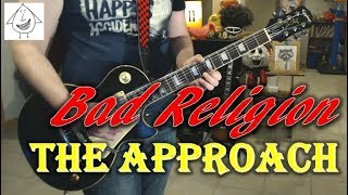 Bad Religion - The Approach - Guitar Cover (Tab in description!)