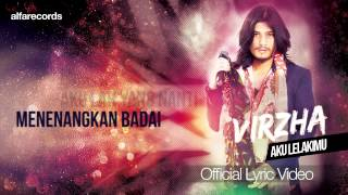 Video Aku Lelakimu - Virzha (Official Lyric Video) download MP3, 3GP, MP4, WEBM, AVI, FLV Oktober 2018
