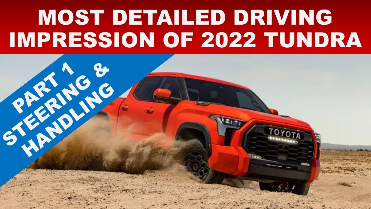 ENGINEER REVEALS THE TRUTH ABOUT 2022 TOYOTA TUNDRA'S DRIVING FEEL & HANDLING