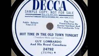 Hot Time In The Old Town Tonight by Guy Lombardo on Decca 78 rpm record from 1949.