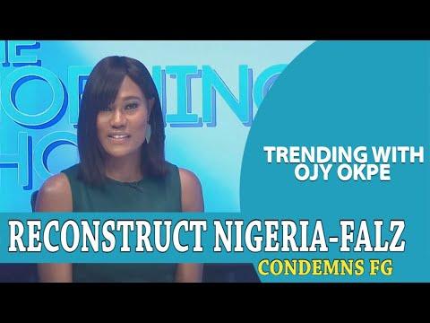 #ReconstructNigeria - Falz Condemns Federal Govt - Trending w/ Ojy Okpe