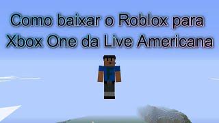 #9 Tutorials-Comment télécharger Roblox pour Xbox One de Live Americana