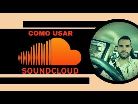 Como Usar SoundCloud