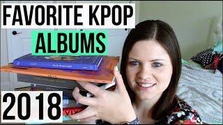 My FAVORITE Kpop Albums of 2018 | Jan - June