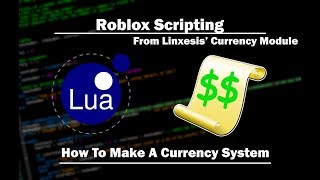 Roblox | How To Make A Currency System | Linxesis' Currency Module