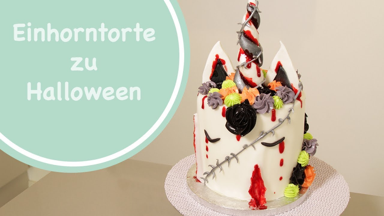 einhorn torte zu halloween kuchen und torten special backen mit liebe juli liebe youtube. Black Bedroom Furniture Sets. Home Design Ideas