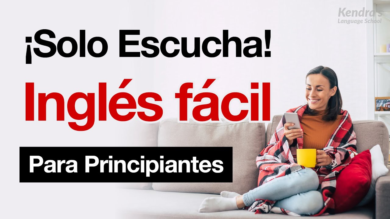 ¡Solo escucha! Inglés fácil para principiantes¡ Un atajo para hablar inglés como un nativo!