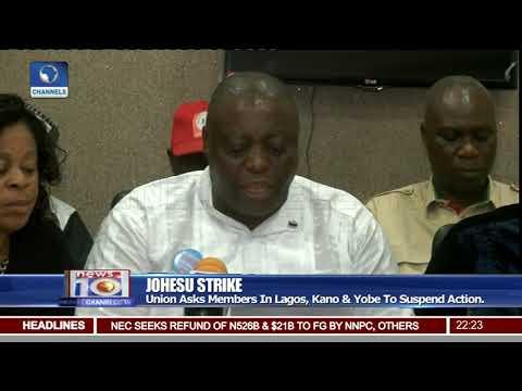 JOHESU Asks Members In Lagos, kano & Yobe To Suspend Strike