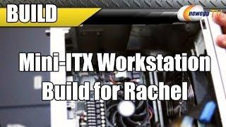 Amd A10 7850k Mini-itx Workstation Build For Rachel - Newegg Tv