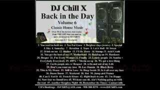 90s House Music . Back in the Day Part 6 . DJ Chill X