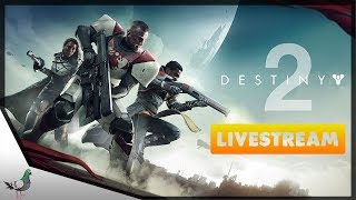 Destiny 2 Beta Livestream -- Hunter | Crucible | The Inverted Spire Strike