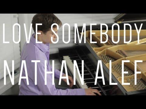 Love Somebody - Nathan Alef Piano Cover [Maroon 5]
