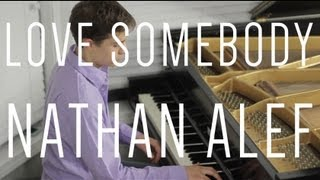 Love Somebody - Nathan Alef Piano Cover [Maroon 5]