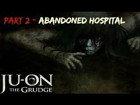 Ju-On: The Grudge [Part 2] Abandoned Hospital (All items found)