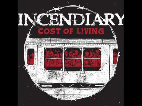 INCENDIARY - Cost Of Living 2013 [FULL ALBUM]