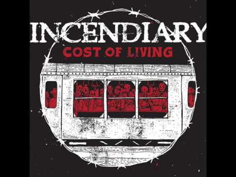 INCENDIARY  Cost Of Living 2013 FULL ALBUM