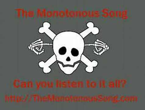 The Monotonous Song - YouTube