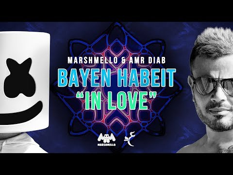 Marshmello & Amr Diab - Bayen Habeit 'In Love' (Lyric Video) | عمرو دياب Marshmello - باين حبيت
