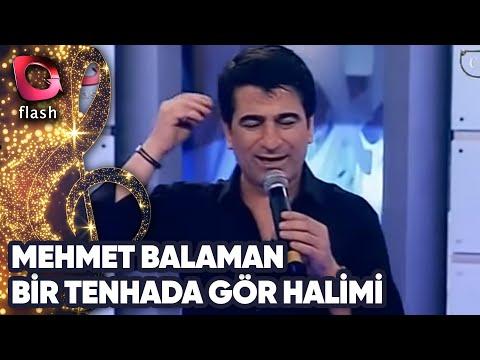 Mehmet Balaman - Bir Tenhada Gör Halimi