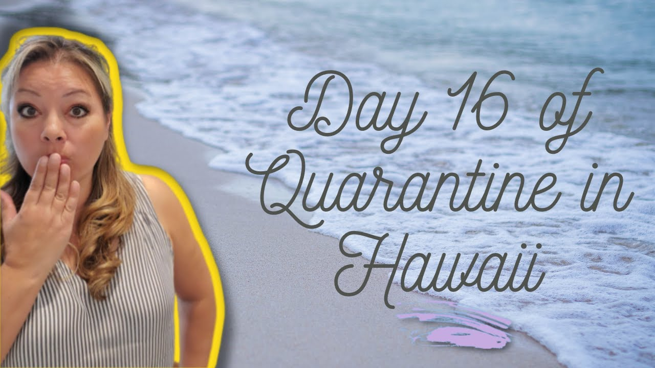 Day 16 of Quarantine in Oahu, Hawaii | Vlog